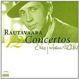 Rautavaara: Intégrale des Concertos