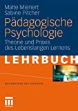 Pädagogische Psychologie: Theorie und Praxis des Lebenslangen Lernens (Basiswissen Psychologie) (German Edition)