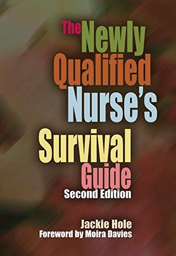The Newly Qualified Nurse's Survival Guide: 2 by Jackie Hole (2009-02-28)