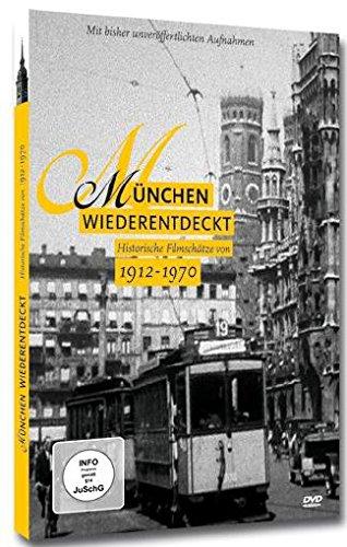 München wiederentdeckt - Historische Filmschätze von 1912-1970