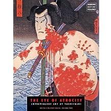The Eye of Atrocity: Superviolent Art by Yoshitoshi (Ukiyo-E Master) (Paperback) - Common