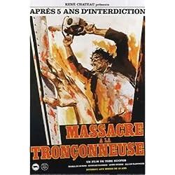 Massacre A La Tronconneuse Movie Poster (Texas Chainsaw Massacre-Français) Art Print Poster