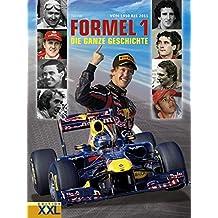 Formel 1: Von 1950 bis 2011. Die ganze Geschichte