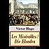 Les Misérables / Die Elenden (Band 1-5: Vollständige deutsche Ausgabe): Klassiker der Weltliteratur: Die beliebteste Liebesgeschichte und ein fesselnder politisch-ethischer Roman