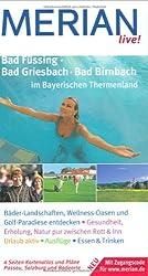 Bad Füssing, Bad Griesbach, Bad Birnbach im Bayerischen Thermenland. Bäder-Landschaften, Wellness-Oasen und Golf-Paradiese entdecken. Gesundheit, Erholung, Natur pur zwischen Rott & Inn. Urlaub aktiv