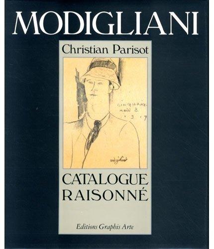 Amedeo Modigliani. Catalogue Raisonné. Tome II
