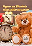 Puppen- und Bärenkleider schnell gehäkelt und gestrickt: Pullis, Jacken, Hosen, Röcke und Accessoires (Handarbeiten mit Emilie)
