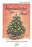 Vegetarisches fürs Fest: Weihnachtsrezepte aus aller Welt
