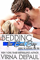 Bedding The Bad Boy (Bedding the Bachelors, Book 2)