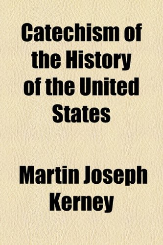Catechism of the History of the United States