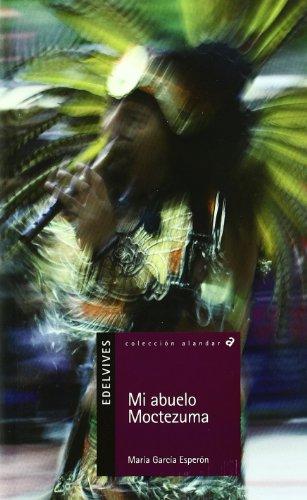 Mi abuelo Moctezuma (Alandar)