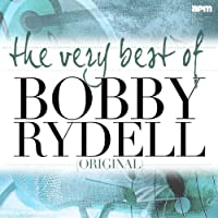 The Very Best of Bobby Rydell (Original Hits)