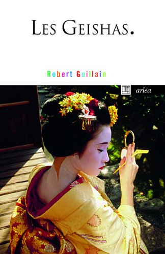 Les Geishas par Robert Guillain