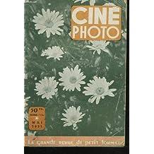 CINE PHOTO, LA GRANDE REVUE DE PETIT FORMAT, MAI 1951. LA PHOTO ASTRONOMIQUE par H. MEMBRE/ PHOTO. ET SPELEOLOGIE par J. VERTUT/ CONSIDERATION SUR L'OBJECTIF par J. TROMPETTE/ PHOTO ET CRIMINALISTIQUE par LE Dr. E. LOCARD / ...