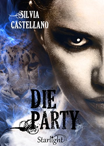 Die Party (Collana Starlight) di [Silvia Castellano]