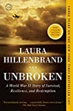 Image de Unbroken: A World War II Story of Survival, Resilience, and Redemption