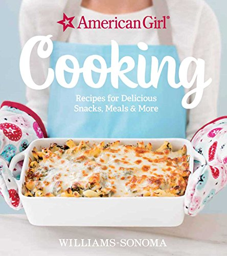 american-girl-cooking-recipes-for-delicious-snacks-meals-more