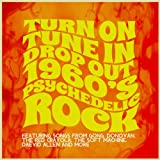 Turn on, Tune in, Drop out - 1960's Psychedelic Rock