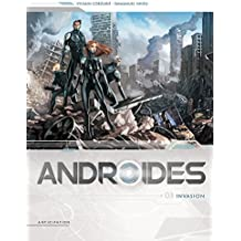 Androïdes T03 : Invasion (French Edition)