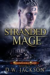 Stranded Mage (Reawakening Saga Book 5) (English Edition)