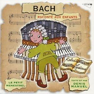"""Afficher """"Bach raconté aux enfants"""""""
