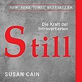 Still: Die Bedeutung von Introvertierten in einer lauten...