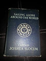 Sailing alone around the world / Voyage of the Liberade
