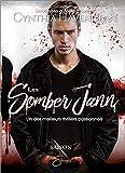 Les Somber Jann - Saison 2