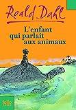"""Afficher """"L'enfant qui parlait aux animaux"""""""