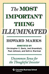 The Most Important Thing Illuminated - Uncommon Sense for the Thoughtful Investor
