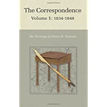 The Correspondence of Henry D. Thoreau: Volume 1: 1834 - 1848 (Writings of Henry D. Thoreau) by Henry D. Thoreau (2013-08-25)