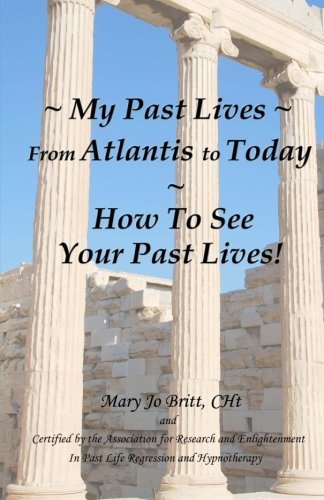 My Past Lives From Atlantis to Today - How To See Your Past Lives