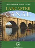 The Complete Guide to the Lancaster Canal