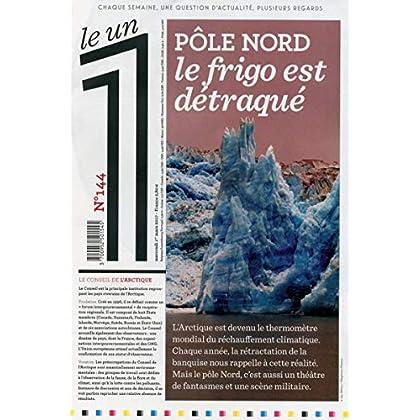 Le 1 - numéro 144 Pôle Nord Le frigo est détraqué