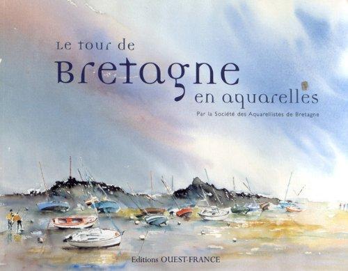 Le tour de Bretagne en aquarelles