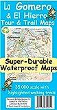 La Gomera & El Hierro Tour & Trail Super-Durable Maps