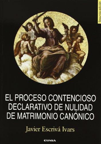 El proceso contencioso declarativo de nulidad de matrimonio por Javier Escrivá Ivars