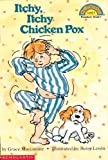 Itchy, Itchy Chicken Pox (Hello Reader! Level 1 (Prebound))