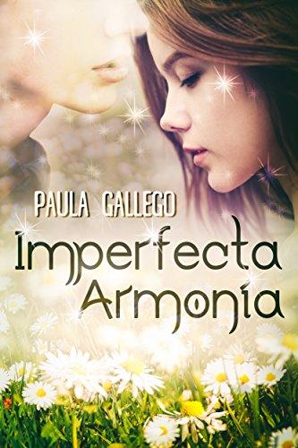 Imperfecta Armonía de [Gallego, Paula]
