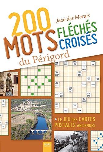 200 mots fléchés et mots croisés du Périgord