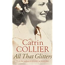 By Catrin Collier All That Glitters (Hearts of Gold) (New Ed) [Paperback]