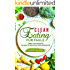 Clean Eating für Faule: Über 100 Rezepte in nur 30 Minuten servierfertig