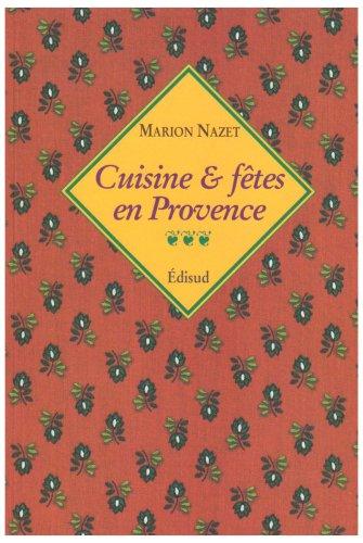 Cuisine et ftes en Provence