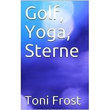 Golf, Yoga, Sterne