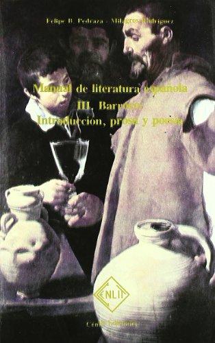 Manual literatura española III - barroco - introduccion, prosa por Felipe B. Pedraza