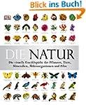 Die Natur: Die visuelle Enzyklopädie...