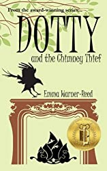 Dotty and the Chimney Thief: Volume 2 (The 'Dotty' Series)