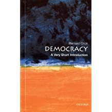 Democracy: A Very Short Introduction (Very Short Introductions) by Crick, Bernard (2002)