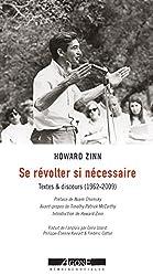 Se révolter si nécessaire: Textes et discours (1962-2010)