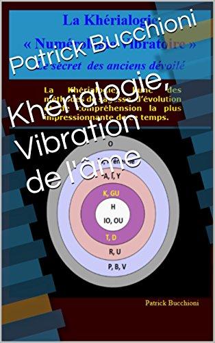 Khérialogie, Vibration de l'âme